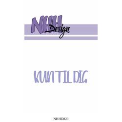 NHH Design - Kun Til Dig -...